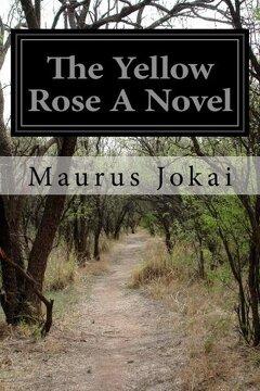 portada The Yellow Rose A Novel