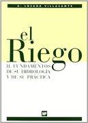 riego ii , el. fundamentos de su hidrología y su práctica - losada ii -
