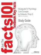 Studyguide for Psychology: Core Concepts by Philip G. Zimbardo, ISBN 9780205547883 - Cram101 Textbook Reviews - Academic Internet Publishers
