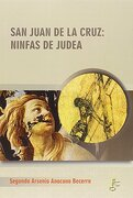 San Juan de la Cruz: Ninfas de Judea (Humanidades)