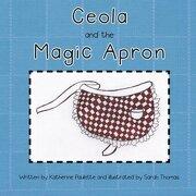 Ceola and the Magic Apron