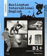 International english b1+. Workbook. Fce - VV.AA - BURLINGTON BOOKS SPAIN (BBS)