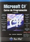 Microsoft C#. Curso de programación . 2ª Edición - francisco javier ceballos sierra - ra-ma