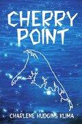 Cherry Point - Klima, Charlene - Writers Club Press