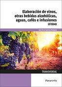 UF0848 - ELABORACIÓN DE VINOS, OTRAS BEBIDAS ALCOHÓLICAS, AGUAS, CAFES E I
