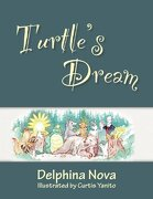 Turtle's Dream - Nova, Delphina - Open Books Press