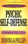 practical guide to psychic self-defense and well-being,strengthen your aura - melita denning - llewellyn worldwide ltd