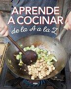 Aprende a Cocinar de la a a la z - Redaccion Rba Libros, S.A. - Rba Libros