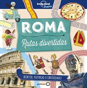 Roma. Rutas Divertidas (Lonely Planet Junior) - Moira Butterfield - Geoplaneta
