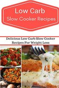 Low Carb Slow Cooker Recipes: Delicious and Easy low Carb Slow Cooker Recipes (Low Carb Diet) (libro en Inglés) - Jeremy Smith - Createspace Independent Publishing Platform