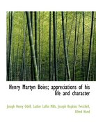 Henry Martyn Boies; Appreciations of His Life and Character - Odell, Joseph Henry - BiblioLife