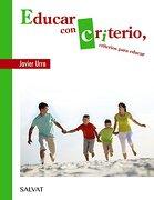 Educar con Criterio, Criterios Para Educar - Javier Urra - Editorial Bruño