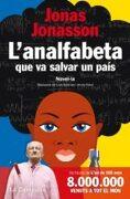 L'analfabeta que va salvar un país - Jonas Jonasson - La Campana
