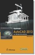 Aprender Autocad 2013. Con 100 Ej. Mediaactive - Mediaactive - Alfaomega Editores