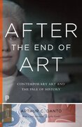After the End of Art: Contemporary Art and the Pale of History (Princeton University Press)