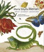 Maria Sibylla Merian: Artist, Scientist, Adventurer (libro en inglés) - Sarah B. Pomeroy; Jeyaraney Kathirithamby - Yale University Press