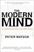 modern mind,an intellectual history of the 20th century - peter watson - harpercollins