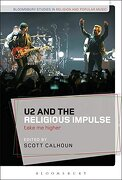 U2 and the Religious Impulse (Bloomsbury Studies in Religion and Popular Music)