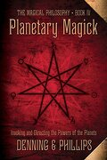 planetary magick,invoking and directing the powers of the planets - melita denning - llewellyn worldwide ltd