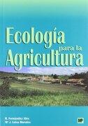 ecologia para la agricultura - fernandez ales rocio - mundi-prensa libros