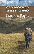 OLD MOTHER WEST WIND (Iboo Classics)