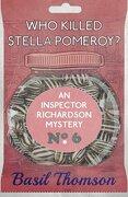 Who Killed Stella Pomeroy?: An Inspector Richardson Mystery (The Inspector Richardson Mysteries)