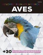 Aves. Coloree Segun los Numeros - Elizabeth Gilbert - Omega