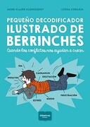 Pequeño Decodificador Ilustrado de Berrinches - Kleindienst Claire - Albatros
