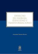 Derecho de Energía: Identidad y Transformaciones - Alejandro Vergara Blanco - Ediciones UC