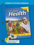 Teen Health Course 2 Student Activities Workbook - McGraw-Hill/Glencoe - McGraw-Hill/Glencoe