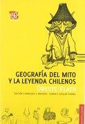 Geografía del Mito y la Leyenda Chilenos - Oreste Plath - Fondo de Cultura Económica