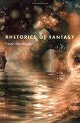 rhetorics of fantasy - farah mendlesohn - univ pr of new england