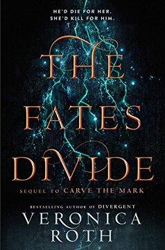 portada The Fates Divide (Carve the Mark, Book 2)