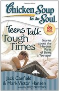 teens talk tough times,stories about the hardest parts of being a teenager - jack canfield - simon & schuster