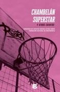 Chambelán Superstar Y Otros Cuentos - Varios Autores - B