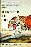 monster of god,the man eating predator in the jungles of history and the mind - david quammen - w w norton & co inc