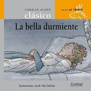 La bella durmiente (Caballo alado clásicos–Al trote) (Spanish Edition) - Combel Editorial - Combel Editorial