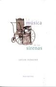 La Musica de las Sirenas - Javier Perucho - Ediciones Y Distribuciones Dipon Ltda.