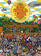 Los Mejores Festivales de Musica del Mundo - Matt Everitt - Blume