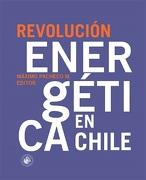 Revolución Energética en Chile - Máximo Pacheco (editor) - Universidad Diego portales