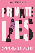 Private Lies: A Jane Avery Mystery (Jane Avery Mysteries) (libro en inglés) - Cynthia St. Aubin - Thomas & Mercer