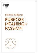 Purpose, Meaning, and Passion (Hbr Emotional Intelligence Series) (libro en Inglés) - Harvard Business Review - Harvard Business Review Press