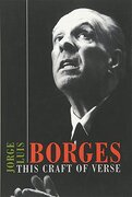 this craft of verse - jorge luis borges - harvard univ pr