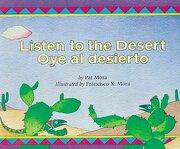 listen to the desert/oye al desierto - francisco x. mora - houghton mifflin harcourt
