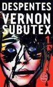 Vernon Subutex, Tome 1 (Littérature & Documents)