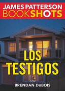 Los Testigos (Bookshots) - James Patterson - Edit Oceano De Mexico