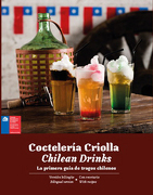 Cocteleria Criolla. Chilean Drinks - Camila Saez Ibañez - Montacerdos Ediciones