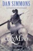 Olympo Ii: La Caida (zeta) (col.nova) Ciencia Ficcion - DAN SIMMONS - B de Bolsillo (Ediciones B)
