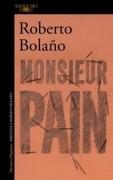 Monsieur Pain - Roberto Bolaño - Alfaguara