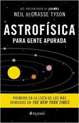 Astrofisica Para Gente Apurada - Neil Degrasse Tyson - Paidos